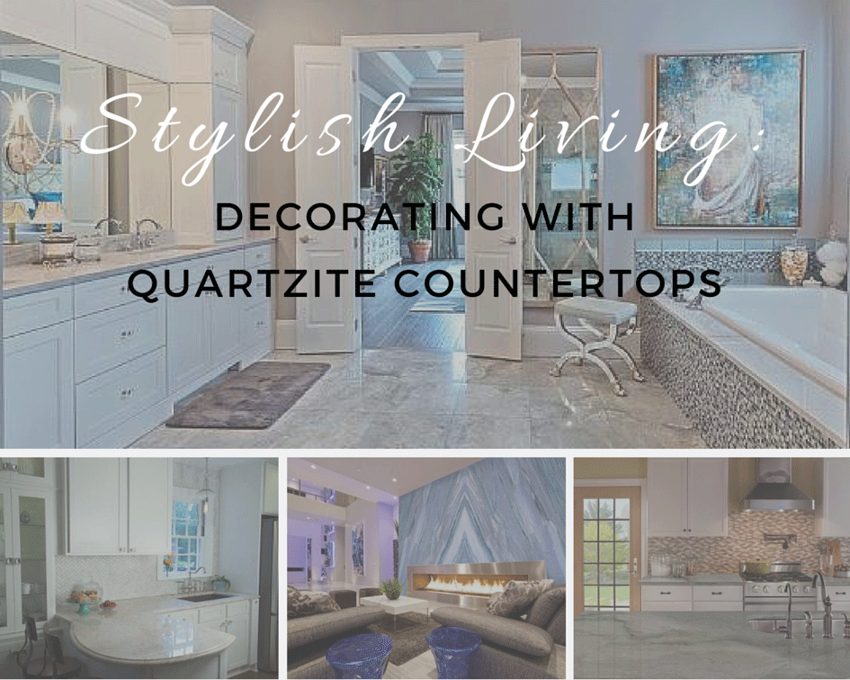 Stylish Living: Decorating with Quartzite Cou