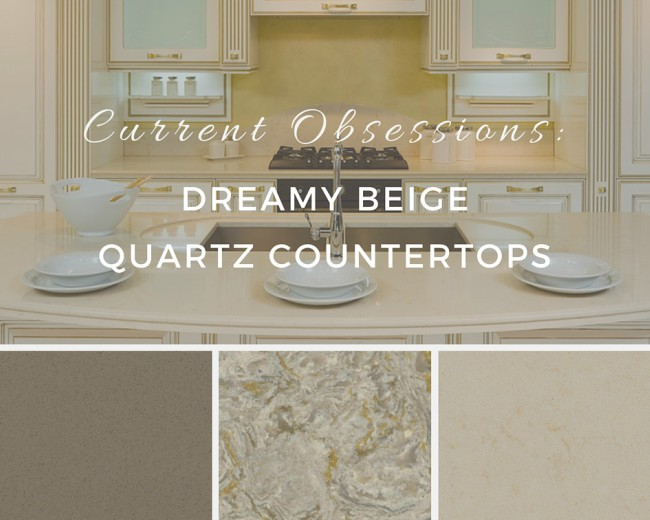 Current Obsessions: Dreamy Beige Quartz Countertops