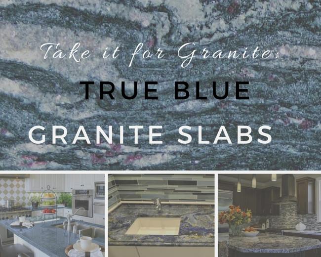 Take It For Granite True Blue Granite Slabs