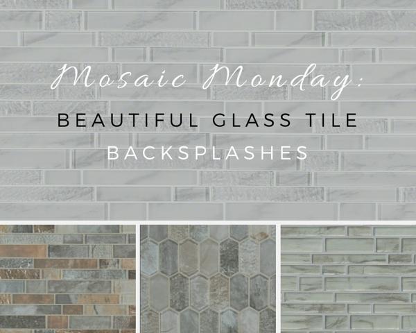 Mosaic Monday: Beautiful Glass Tile Backsplashes
