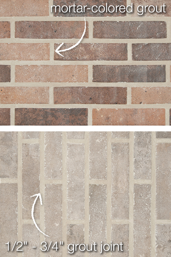 Colors Will Give The Brick Install A More Realistic Look Also Make Sure Your Installer Uses ½ To ¾ Grout Joint Size Play Up That Mortared